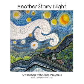 Another Starry Night art quilt workshop by Claire Passmore
